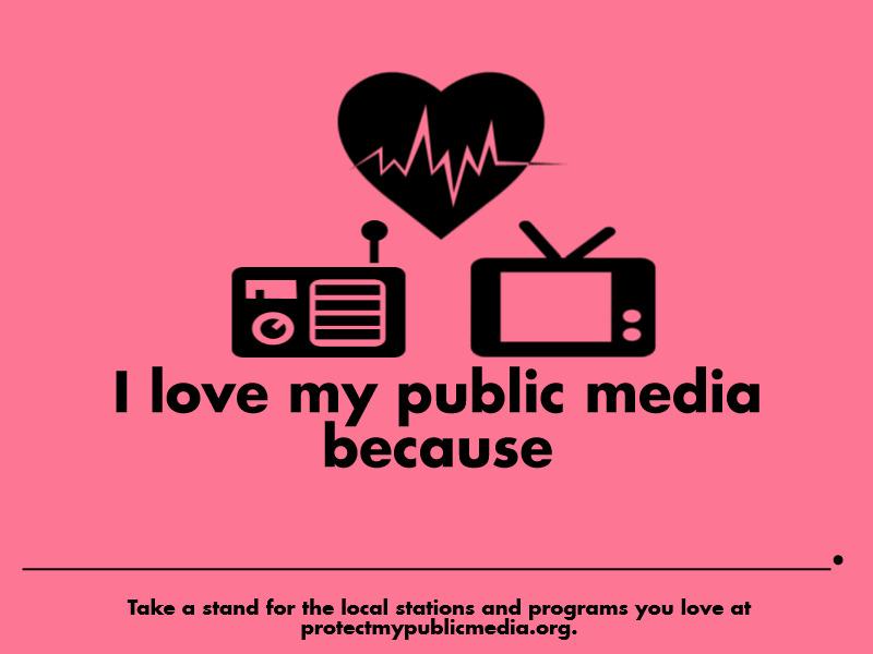 I Love My Public Media Postcard