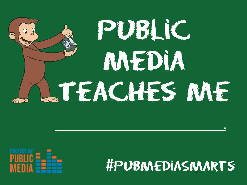 Public Media Teaches Me Postcard. Curious George Image, Courtesy of WGBH.